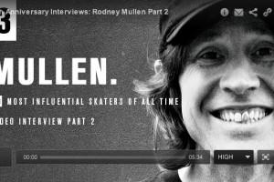 Rodney Mullen: TWS 30th Anniversary Interview Part 2