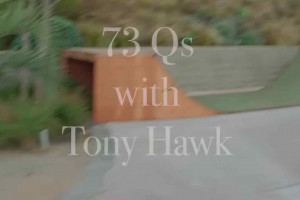 Tony Hawk - 73 Qs